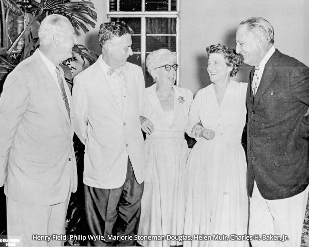 Henry Field, Philip Wylie, Marjorie Stoneman Douglas, Helen Muir, Charles H. Baker, Jr.
