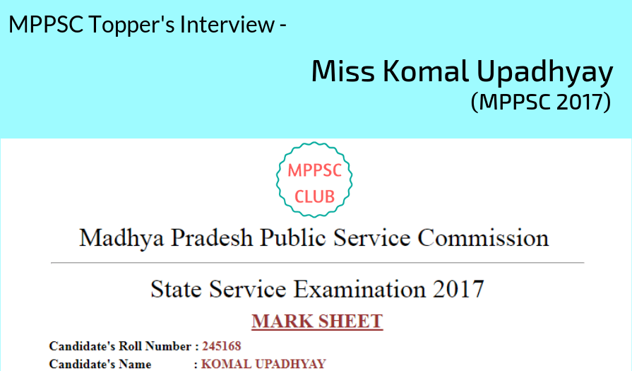 MPPSC Toppers Interview : Komal Upadhyay