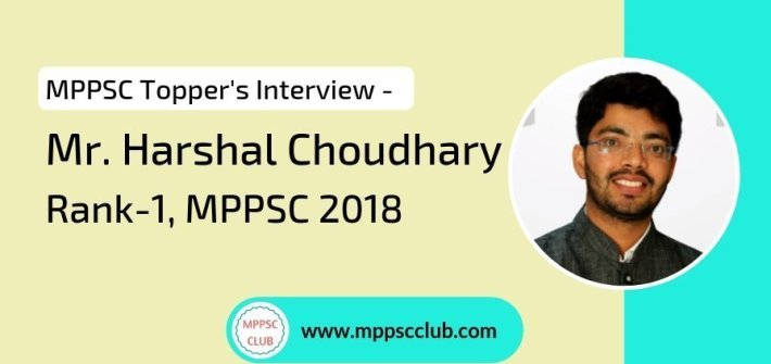 Harshal Choudhary MPPSC 2018 topper