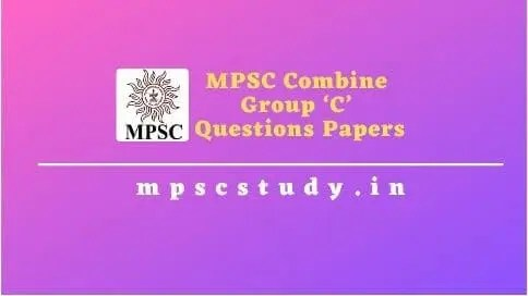 MPSC Combined Group 'C' previous questions papers with answers keys [PDF]
