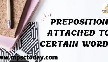 PREPOSITIONS ATTACHED TO CERTAIN WORDS