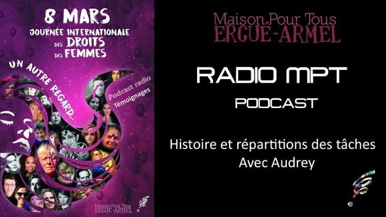 Podcast Histoire et répartition des tâches