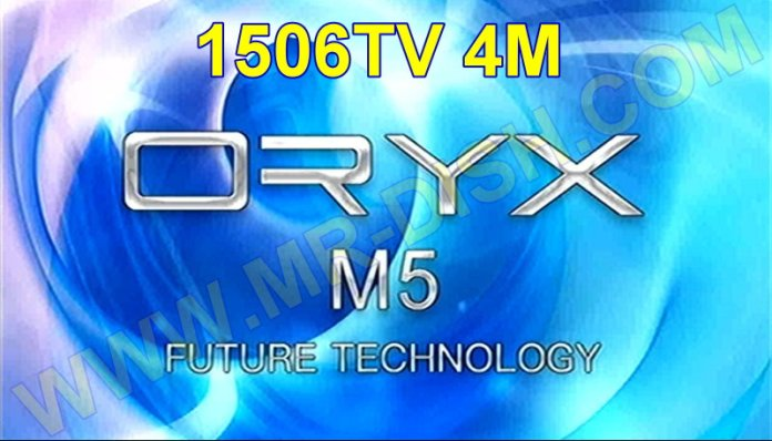 ORYX M5 1506TV 4M NEW SOFTWARE V11.00.24
