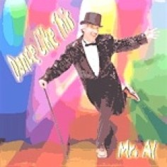 Mr. Al Dance Like This CD