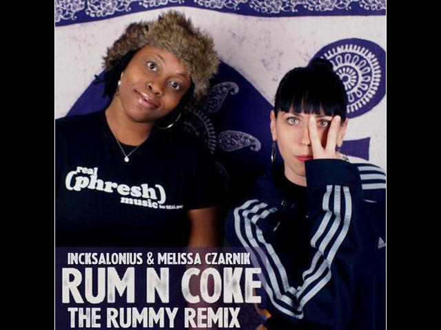 "Incksalonius & Melissa Czarnik ""Rum N Coke"" The Rummy Remix"