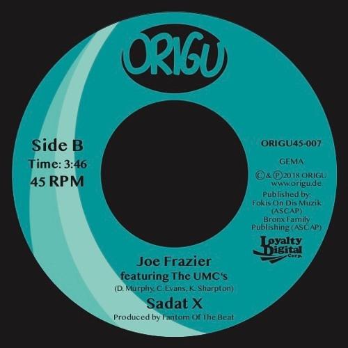 "Sadat X featuring The UMC's – ""Joe Frazier"" – NEW 7″ Vinyl"