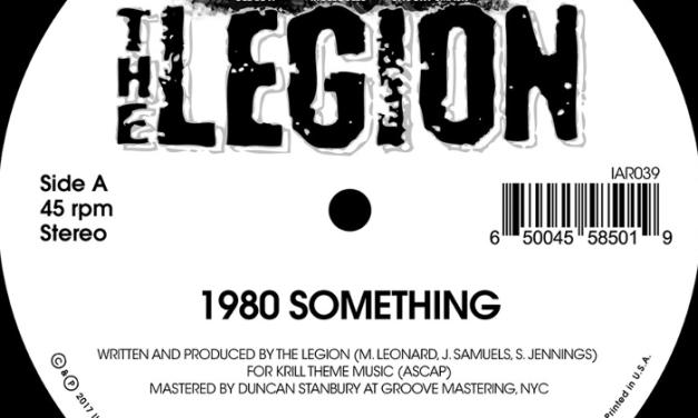 "The Legion ""1980 Something"" (Listen)"