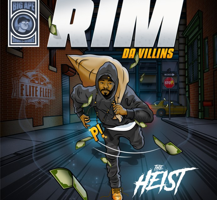 "Elite Fleet Presents ""The Heist"" by Rim (Da Villins) & Big Ape [MP3]"