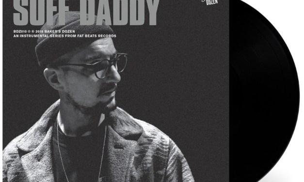 """Suff Daddy – """"Baker's Dozen"""" [Listen]"""