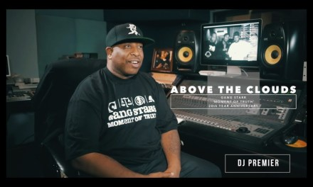"DJ Premier Breaks Down Gang Starr's ""Above The Clouds"" (Video)"