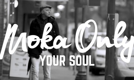 "Moka Only – ""Your Soul"" (Video)"