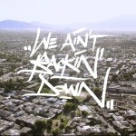 "BlabberMouf – ""We Aint Backin' Down"" (Video)"
