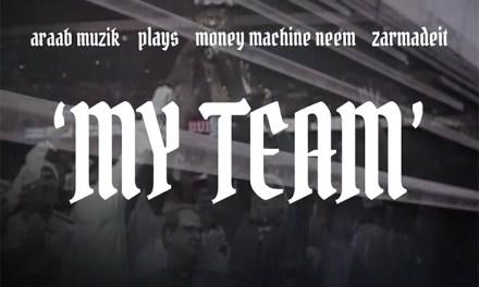 PLAYS & NEEM 'MY TEAM' ft. ZAR Prod. By ARAAB MUZIK