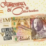 Timbuktu & Ollie Teeba – Million Pound Note [Album]