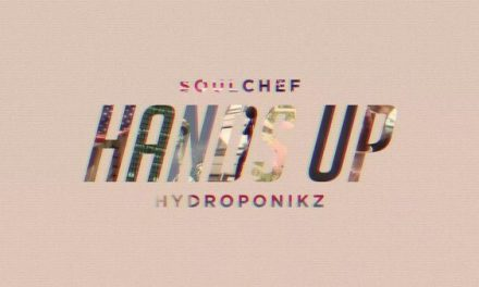 SoulChef & Hydroponikz – 'Hands Up'