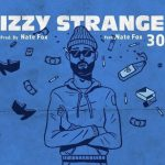 Izzy Strange – '30' ft. Nate Fox