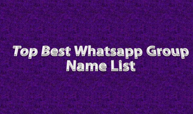 MOST TRENDING BEST MOTIVATIONAL WHATSAPP GROUP NAMES 2019