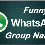 COOL LATEST FUNNY WHATSAPP GROUP NAMES 2019 FOR FAMILY FRIENDS YAAR COUSINS