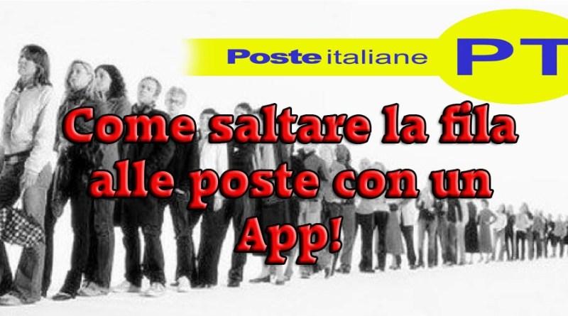 Come saltare la fila alle poste con un App!