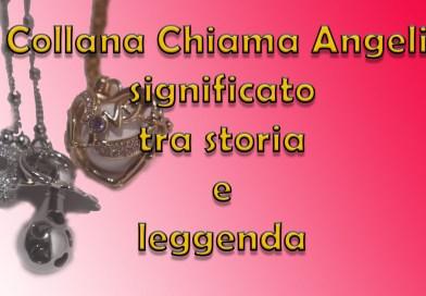 Collana Chiama Angeli