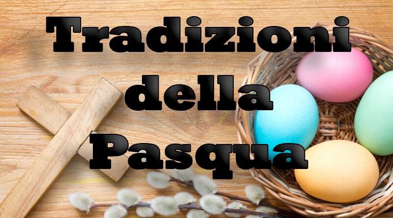 Tradizioni della Pasqua