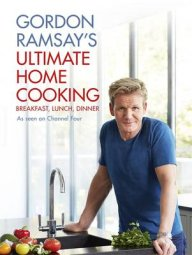 Gordon Ramsay Ultimate Home Cooking