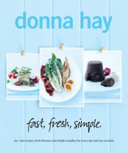 Donna Hay Fast Fresh Simple