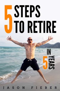 My New Book: 5 Steps To Retire In 5 Years