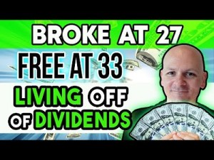 From Broke At 27 To Financially Free At 33… My Three Favorite Things About Living Off Of Dividends