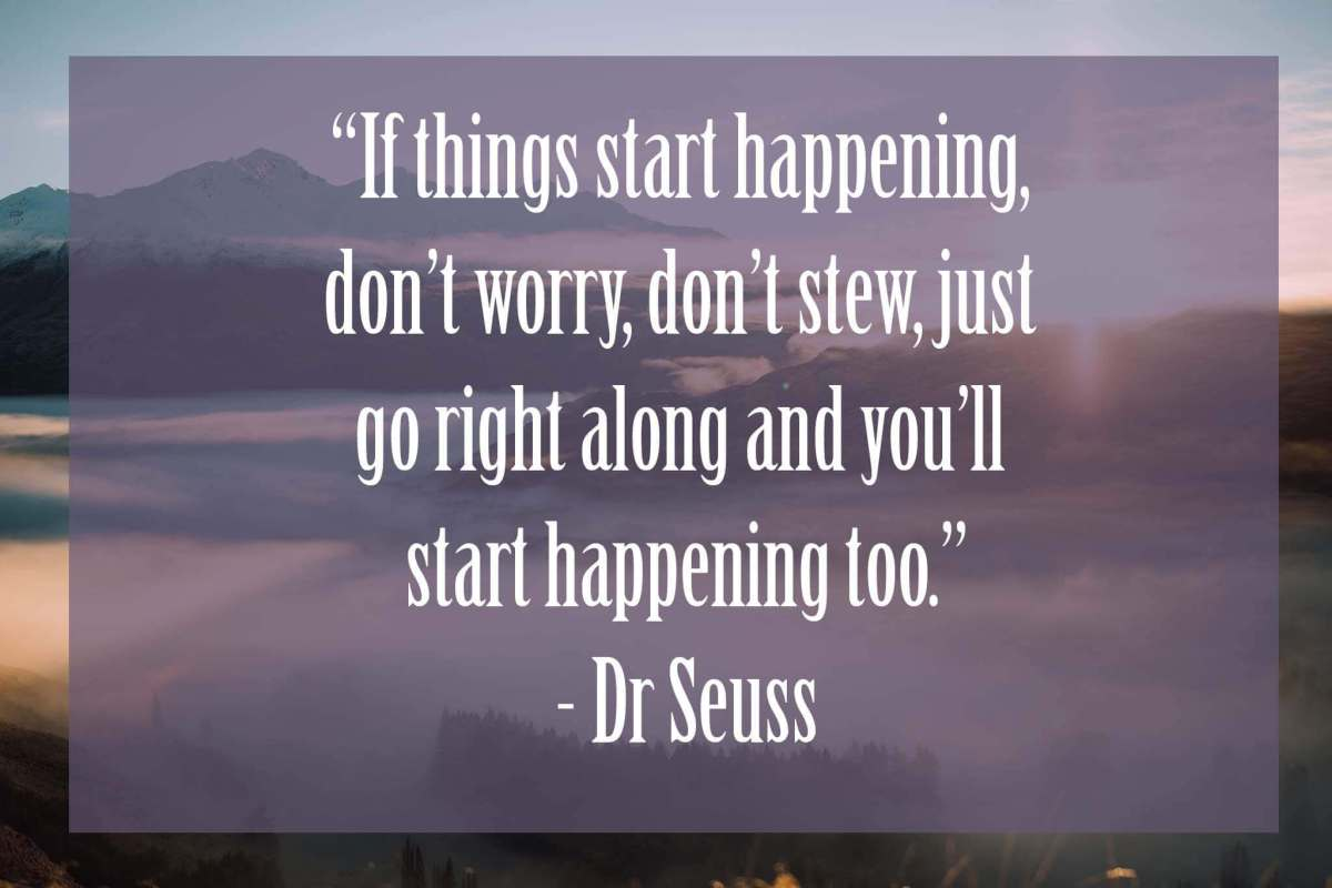 If-things-start-to-happen- | Dr Seuss Quotes Which Will Inspire You