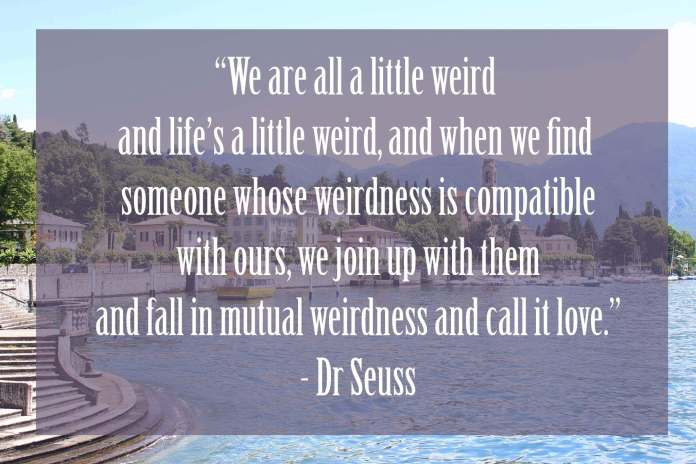 We-are-all-a-little-weird | Dr Seuss Quotes Which Will Inspire You