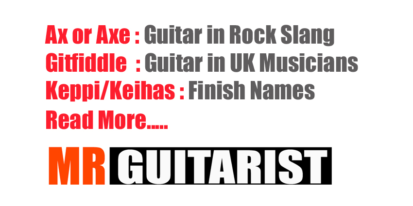 "Slang for Guitars "" & Glossary of Terms of a guitar"