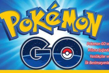 pokemon-go-prisma-yayilma-modeli-yenilikciler