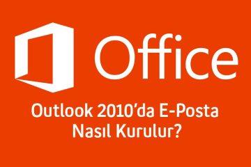 Outlook-2010'da-E-Posta-Nasıl-Kurulur