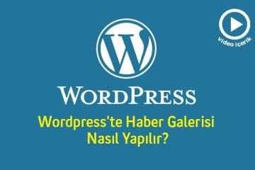 WordPress'te-Haber-Galerisi-Nasıl-Yapılır