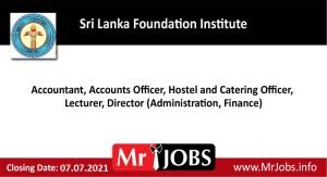 Sri Lanka Foundation Institute Vacancies 2021