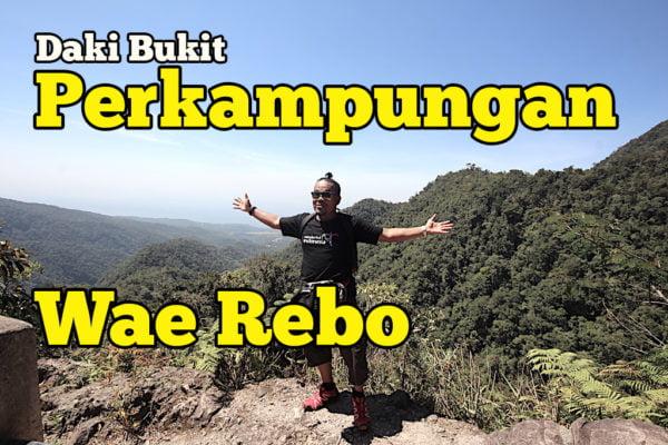 daki bukit perkampungan wae rebo indonesia 07 copy