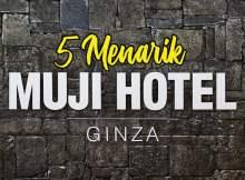 Muji Hotel Ginza di Tokyo