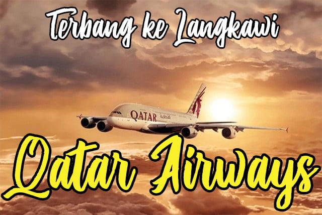 Laluan Baru Penerbangan Qatar Airways Ke Langkawi 04 copy