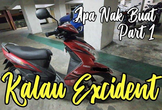 Kalau Accident Tiada Insurans Kemalangan Diri Apa Nak Buat Part 1 - 01 copy