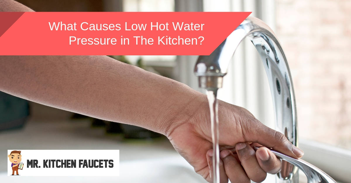 what causes low hot water pressure in