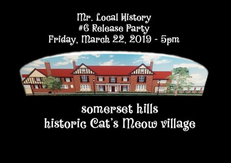 Mr Local History Launch Party - somerset hills history