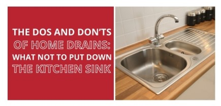 The Dos and Donts of Home Drains What Not to Put Down