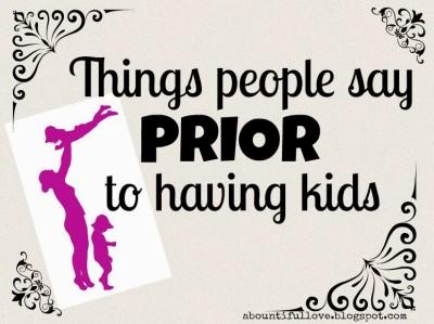 things people say