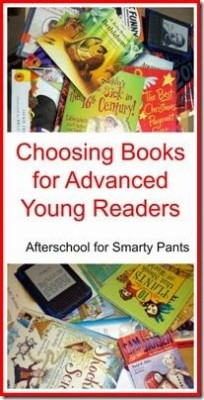 choosing books for advanced young readers @pragmaticmom #literacy #literacylearning #homeschool