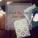 Thank You Notes |A weekly linkup to share your Thank You Notes| Linkup| Thankful| Mrs. AOK, A Work In Progress