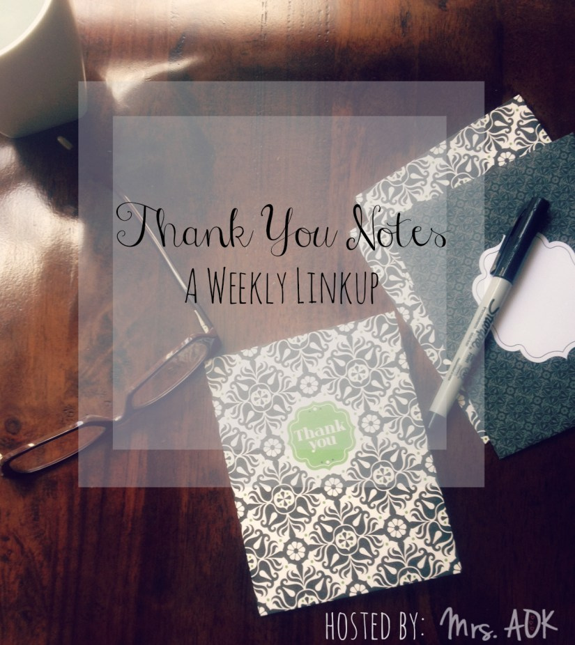 Thank You Notes #Linkup