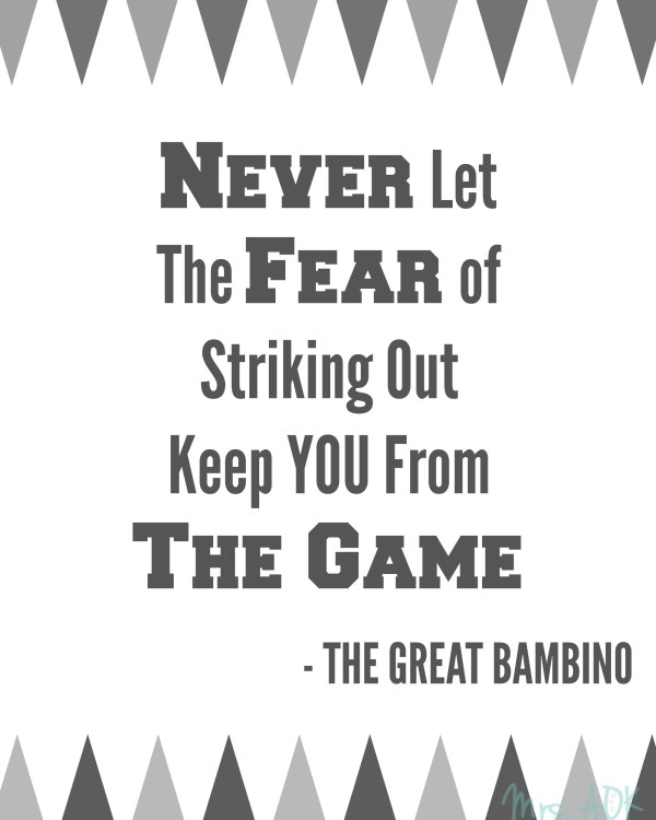 Never Fear The Game|Quote| Babe Ruth | The Great Bambino| Baseball