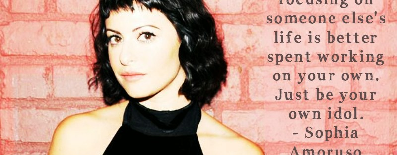 Sophia Amoruso  Quote  #GIRLBOSS  On Being a Woman