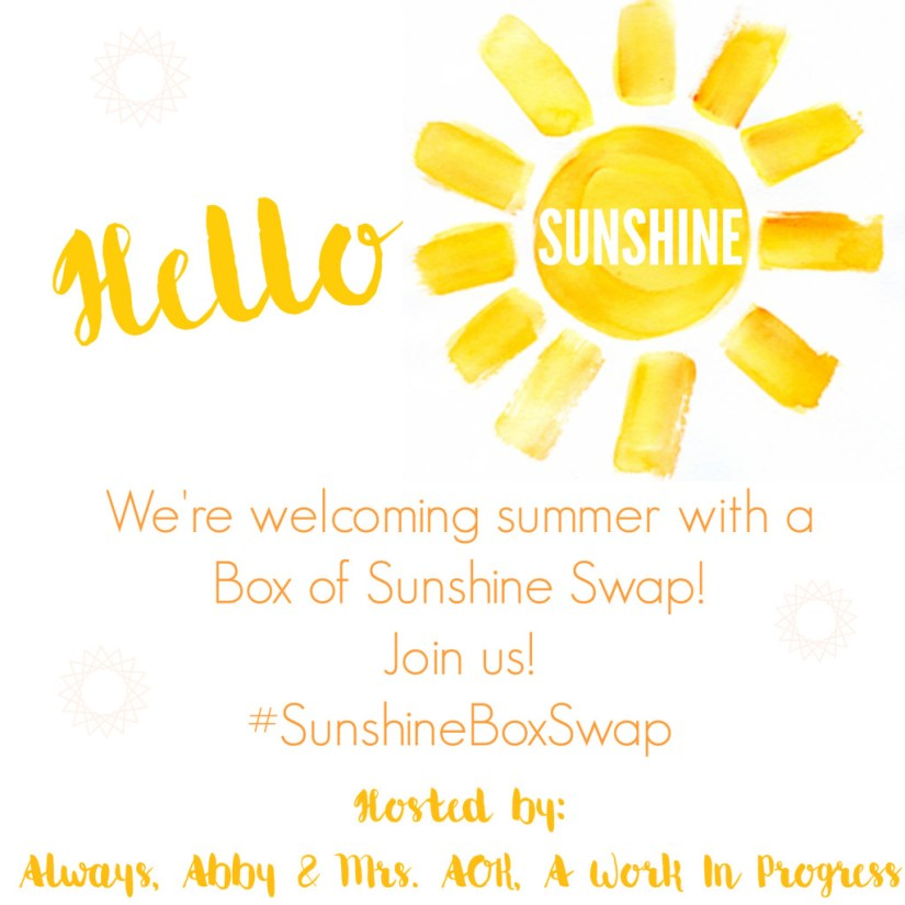 Sunshine Box Swap| Box Swap| Happy Mail| Blogger Box Swap| Mrs. AOK, A Work In Progress